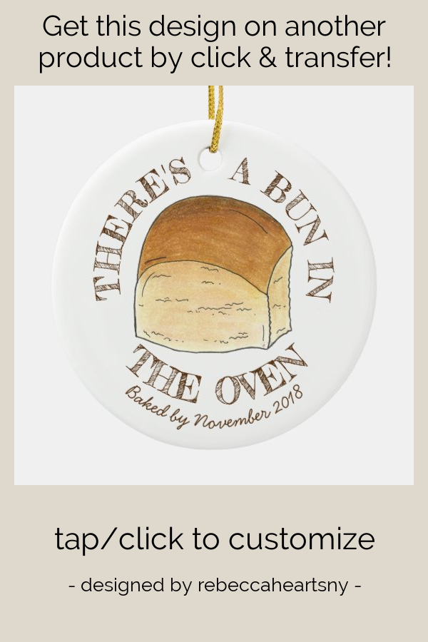 Bun in The Oven Bread Dinner Roll Baby Shower Ceramic Ornament - tap/click to personalize and buy #CeramicOrnament #affiliatelink #baby #shower #gift #new