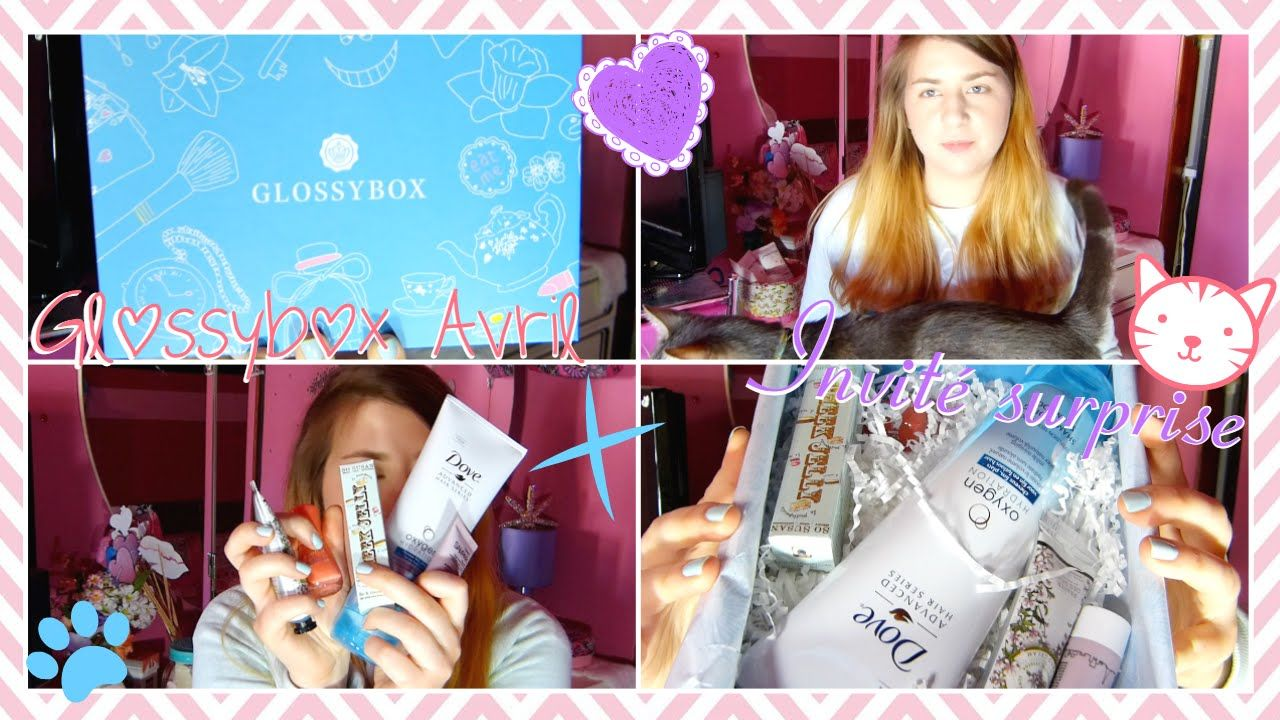 Unboxing | Glossybox Avril + Invité surprise