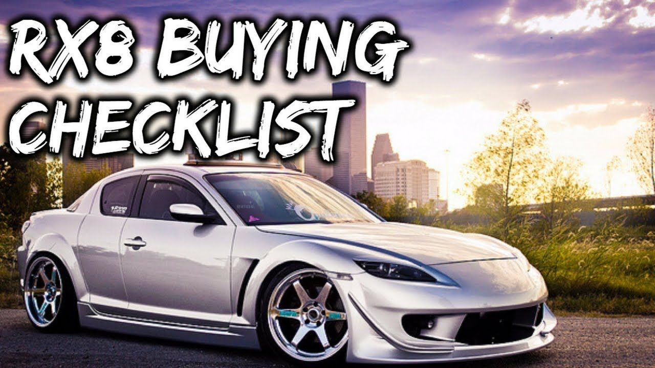 Used Mazda Rx8 >> Mazda Rx8 Buying Checklist Used Rx8 Buying Guide Best Mazda Rx8
