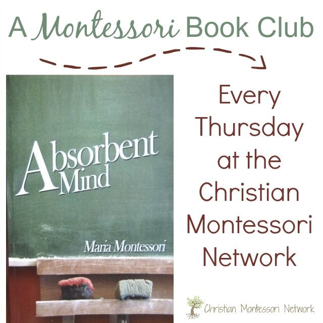 Week two of the Absorbent Mind #Book Club, looking at chapter two at ChristianMontessoriNetwork.com