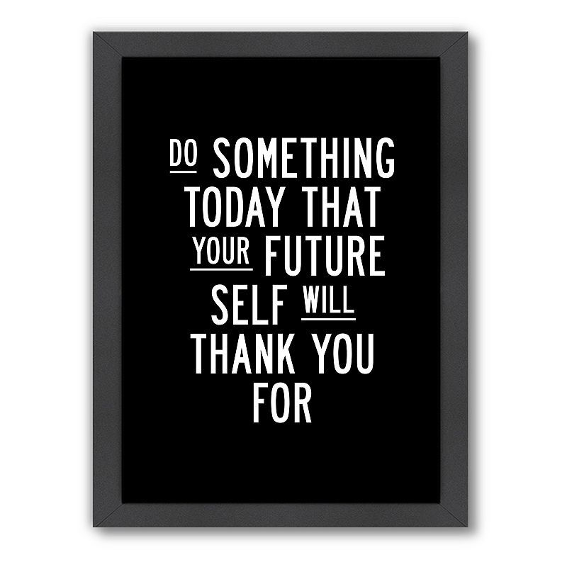 Americanflat Motivated Type ''Do Something Today'' Framed Wall Art