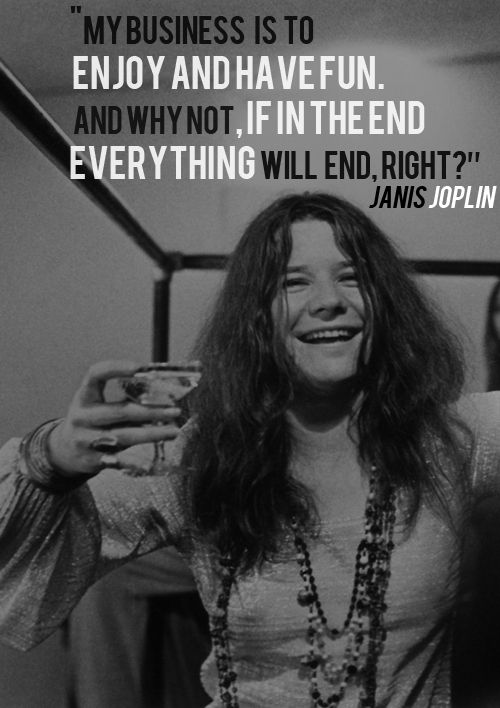 Janis Joplin Quotes Brilliant 14 Quotes That Will Make You Fall In Love With Janis Joplin  3