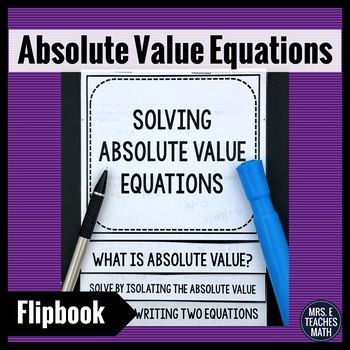 Absolute Value Equations Flipbook Equation Teacher Pay Teachers