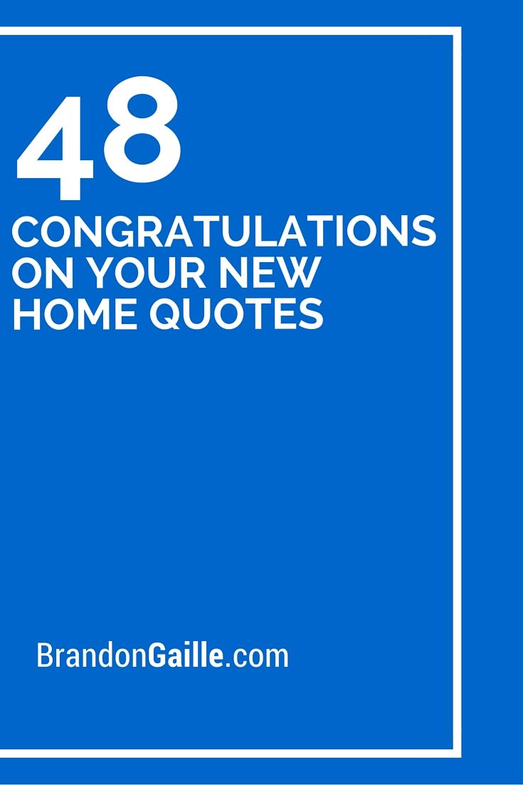 48 Congratulations On Your New Home Quotes Card