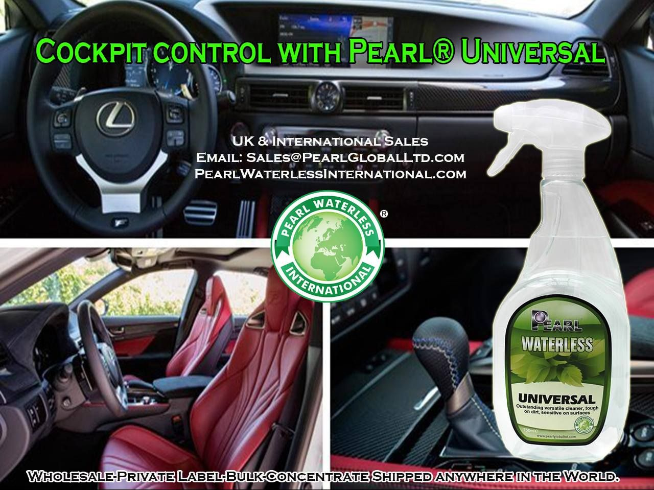 Treat your cockpit to Pearl® Universal Cleaner.