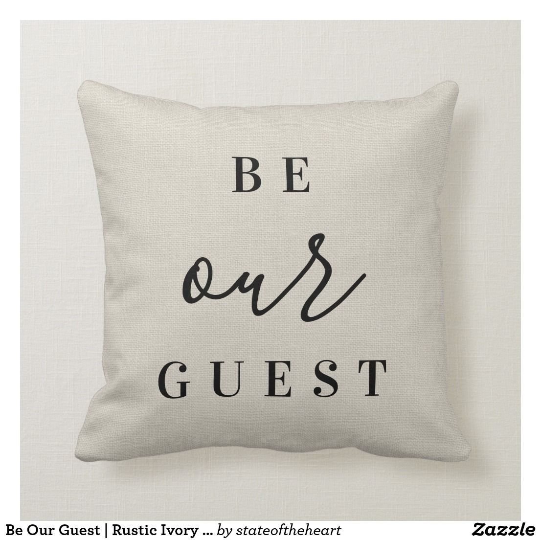 Be our guest rustic ivory farmhouse throw pillow