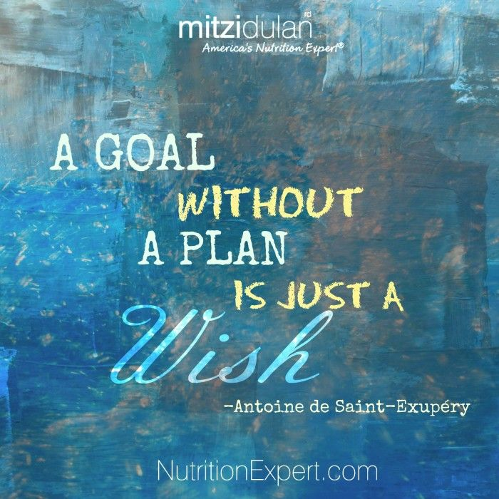 A Goal Without A Plan Is Just a Wish NutritionExpert.com #quotes #quote