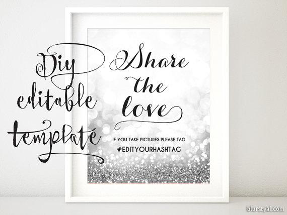 Printable Hashtag Sign Template Diy Wedding Share The Love Glitter Silver Weddi