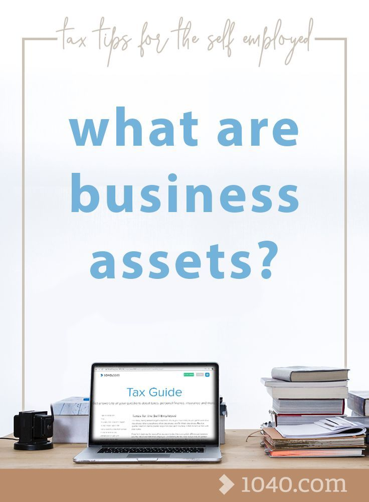 What are business assets tax tips for the self