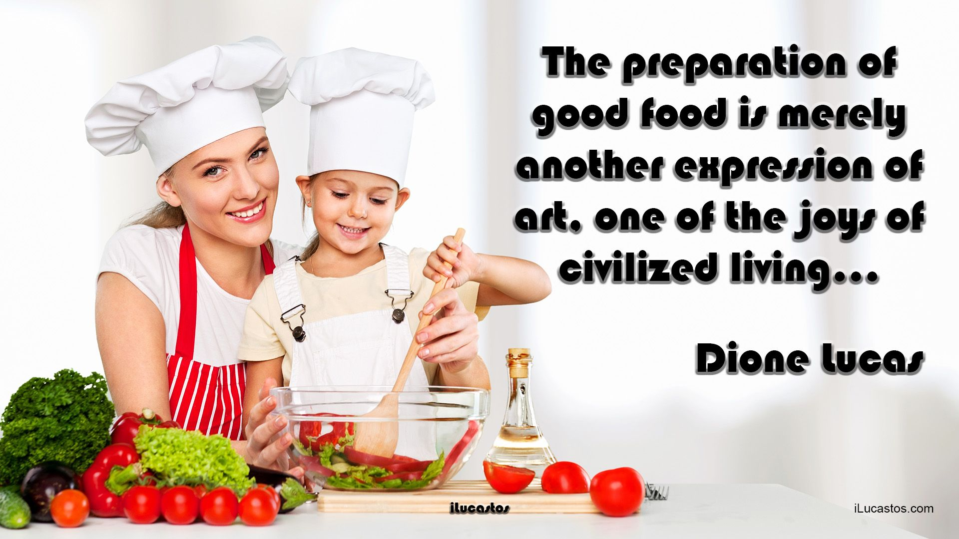 The preparation of good food is merely another expression of art, one of the joys of civilized living… ― Dione Lucas #goodfood #art #civilizedliving #lifequote #lifequotes