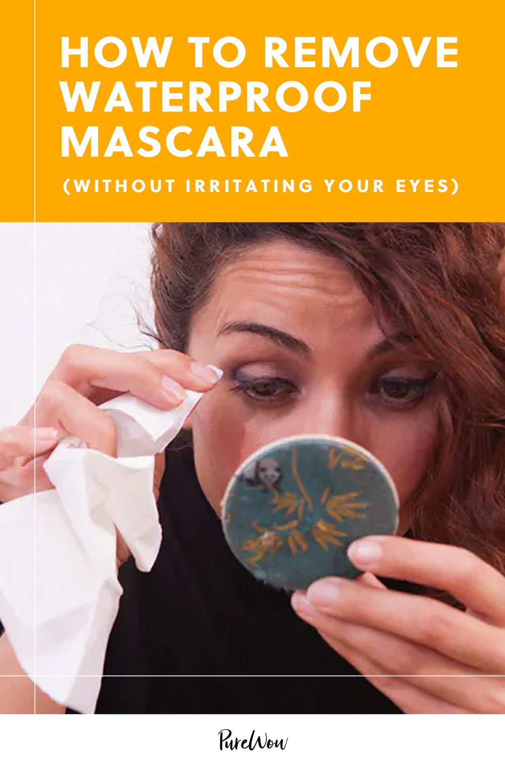 How To Remove Waterproof Mascara Without Irritating Your Eyes In 2020 Waterproof Mascara Remover Waterproof Mascara Best Makeup Remover
