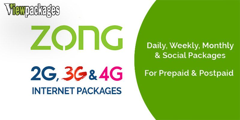 Zong 3g 4g Internet Packages Aug 2020 Daily Weekly Monthly Internet Packages 4g Internet Packaging
