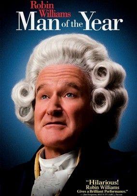 Man Of The Year Robin Williams Movies Robin Williams Robin