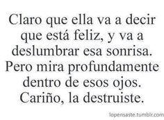 La destruiste... #frase #español                              …