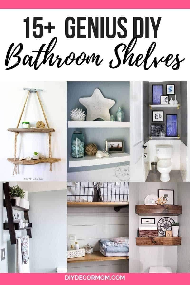 Diy Bathroom Shelves See Genius Diy Bathroom Shelf Ideas Above Toilet Perfect For Small Spaces A Diy Shelves Bathroom Diy Bathroom Decor Diy Bathroom Storage