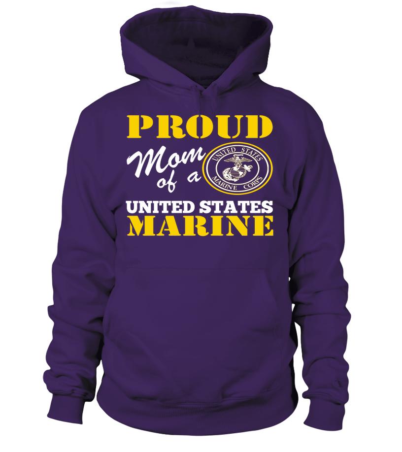 Proud Mom Of US Marine Hoodies Nursing shirts, Real men