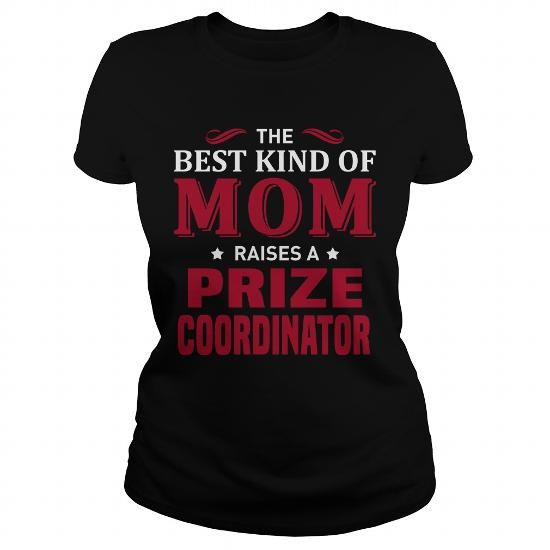 Prize Coordinator #jobs #tshirts #PRIZE #gift #ideas #Popular #Everything #Videos #Shop #Animals #pets #Architecture #Art #Cars #motorcycles #Celebrities #DIY #crafts #Design #Education #Entertainment #Food #drink #Gardening #Geek #Hair #beauty #Health #fitness #History #Holidays #events #Home decor #Humor #Illustrations #posters #Kids #parenting #Men #Outdoors #Photography #Products #Quotes #Science #nature #Sports #Tattoos #Technology #Travel #Weddings #Women