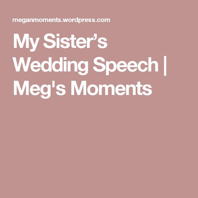 My Sister's Wedding Speech
