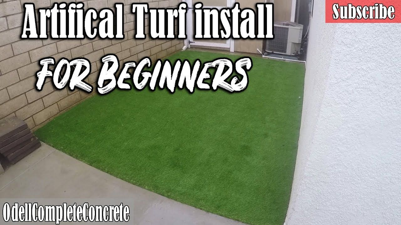 How to install artificial turf for beginners di y youtube