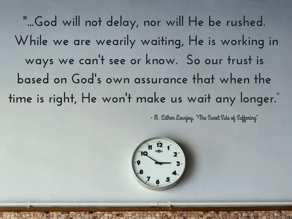 God Will Not Delay | GOD | Gods timing quotes, Gods timing