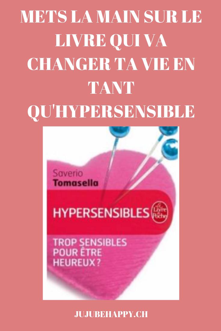 Hypersensibles: Trop Sensibles Pour être Heureux ? : hypersensibles:, sensibles, être, heureux, Livre, Développement, Personnel, Changer, Qu'hypersensible, (trop, Sensibles, Heureux, Nenni, Tricks