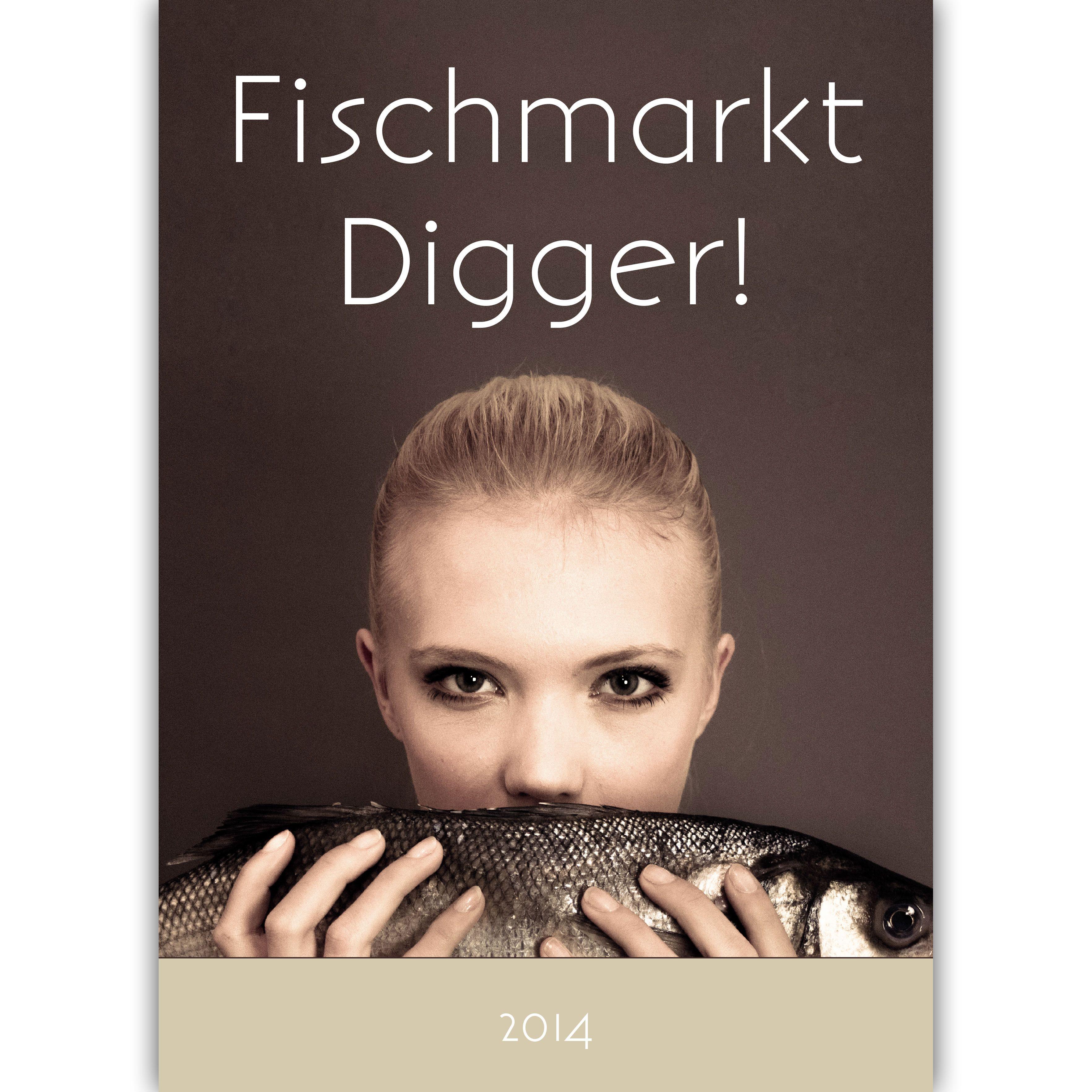 Fischmarkt Digger Jahreskalender 2014