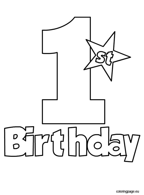 1st birthday coloring page | coloring pages | Birthday, Birthday ...