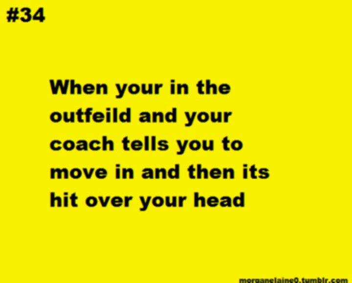 Coaches Softball Quotes Softball Problems Softball Funny