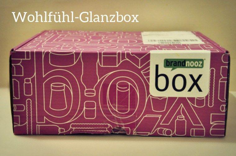 UNBOXING: brandnooz Wohlfühl-Glanzbox