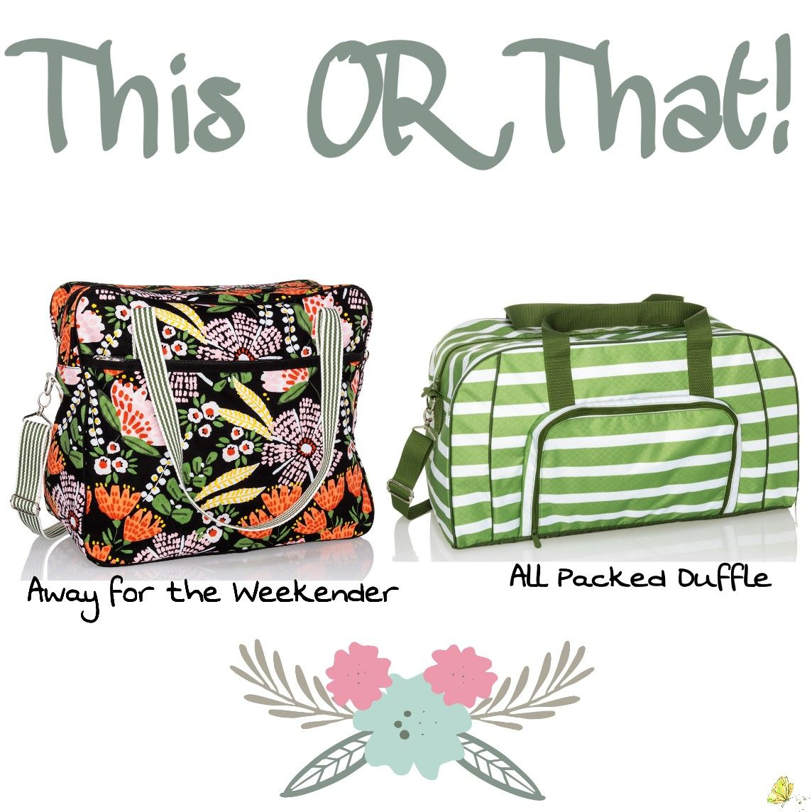 547e9ca5db Away for the Weekender or All Packed Duffle!  thirtyone  spring  thisorthat  www.mythirtyone.com 1735467