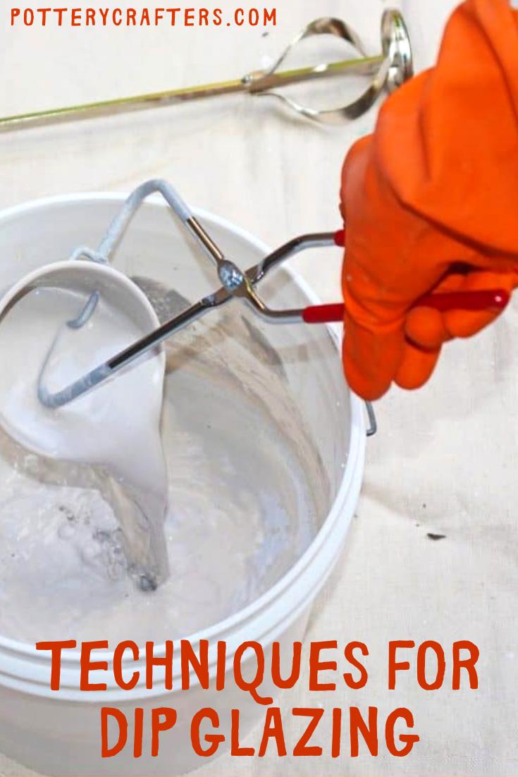 Dip Glazing Techniques To Glaze Your Ceramics