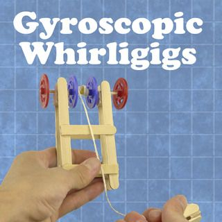 Gyroscopic Whirligigs - Incredible toy - DIY