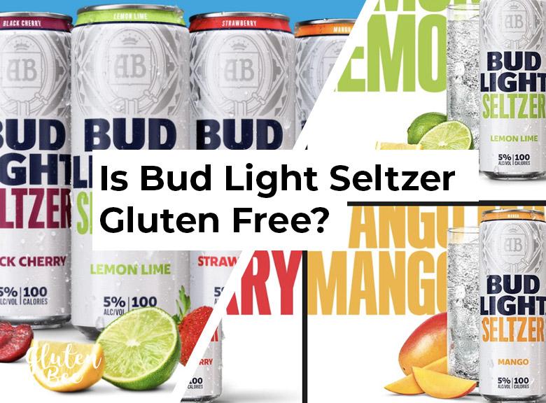 Is Bud Light Seltzer Gluten Free Glutenbee Bud Light Alcohol Content Alcohol