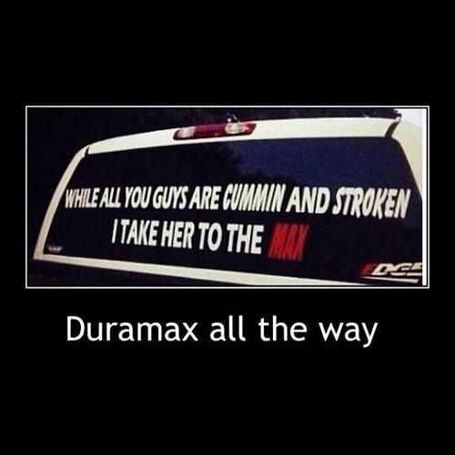 Cummin Stroking Max Duramax Jokes Duramax Truck Stickers