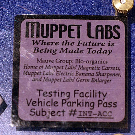 Keep Calm And Movin Right Along The Muppets: Muppet Labs Parking Pass