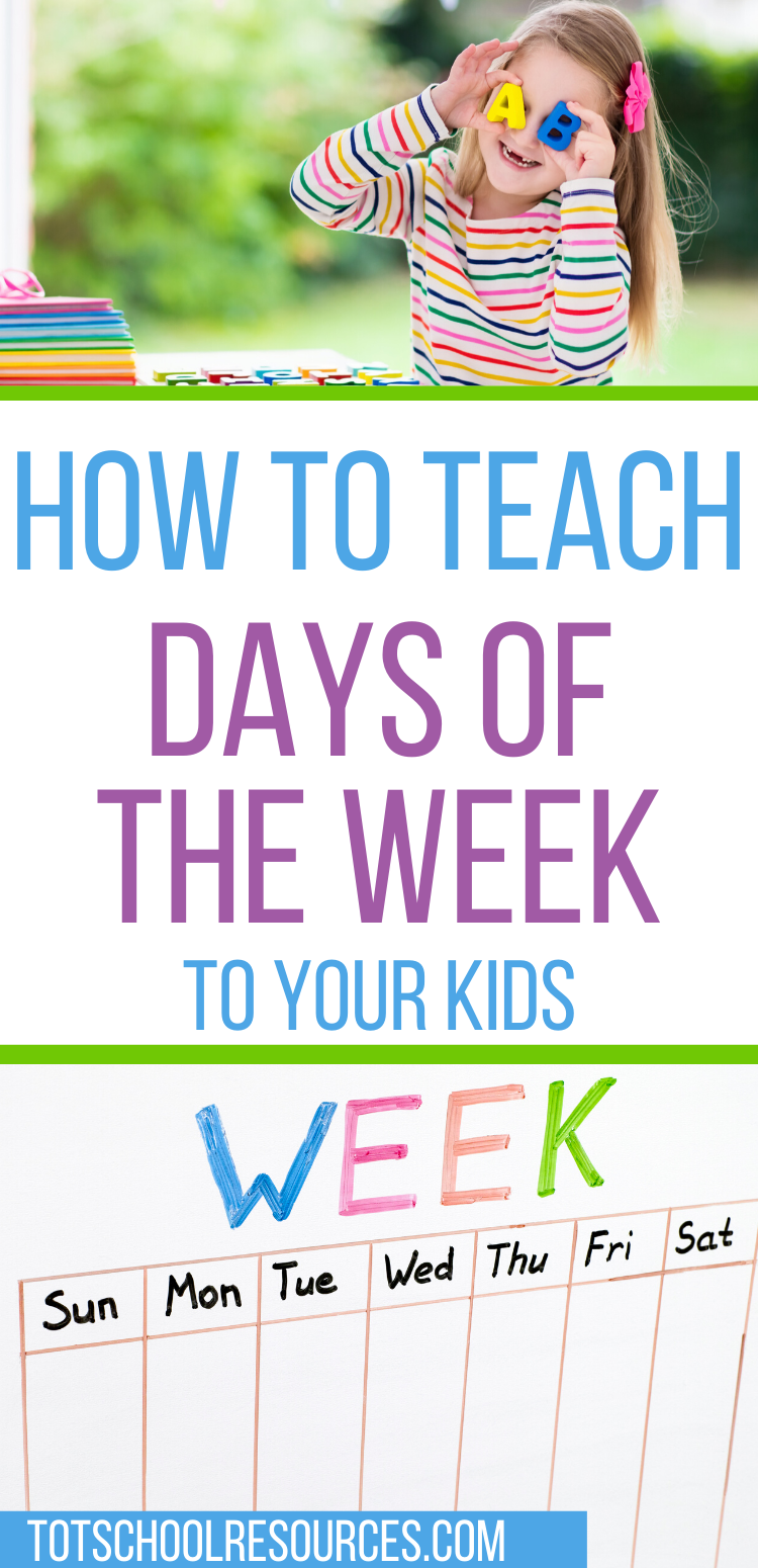 How To Teach Days Of The Week Kids Learning Activities Teaching Educational Activities For Preschoolers