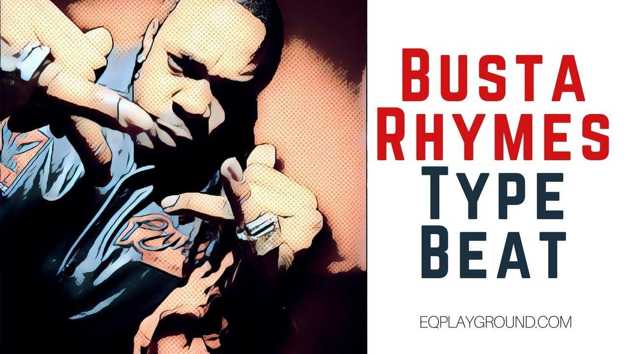 Busta rhymes type beat hip hop beats instrumental