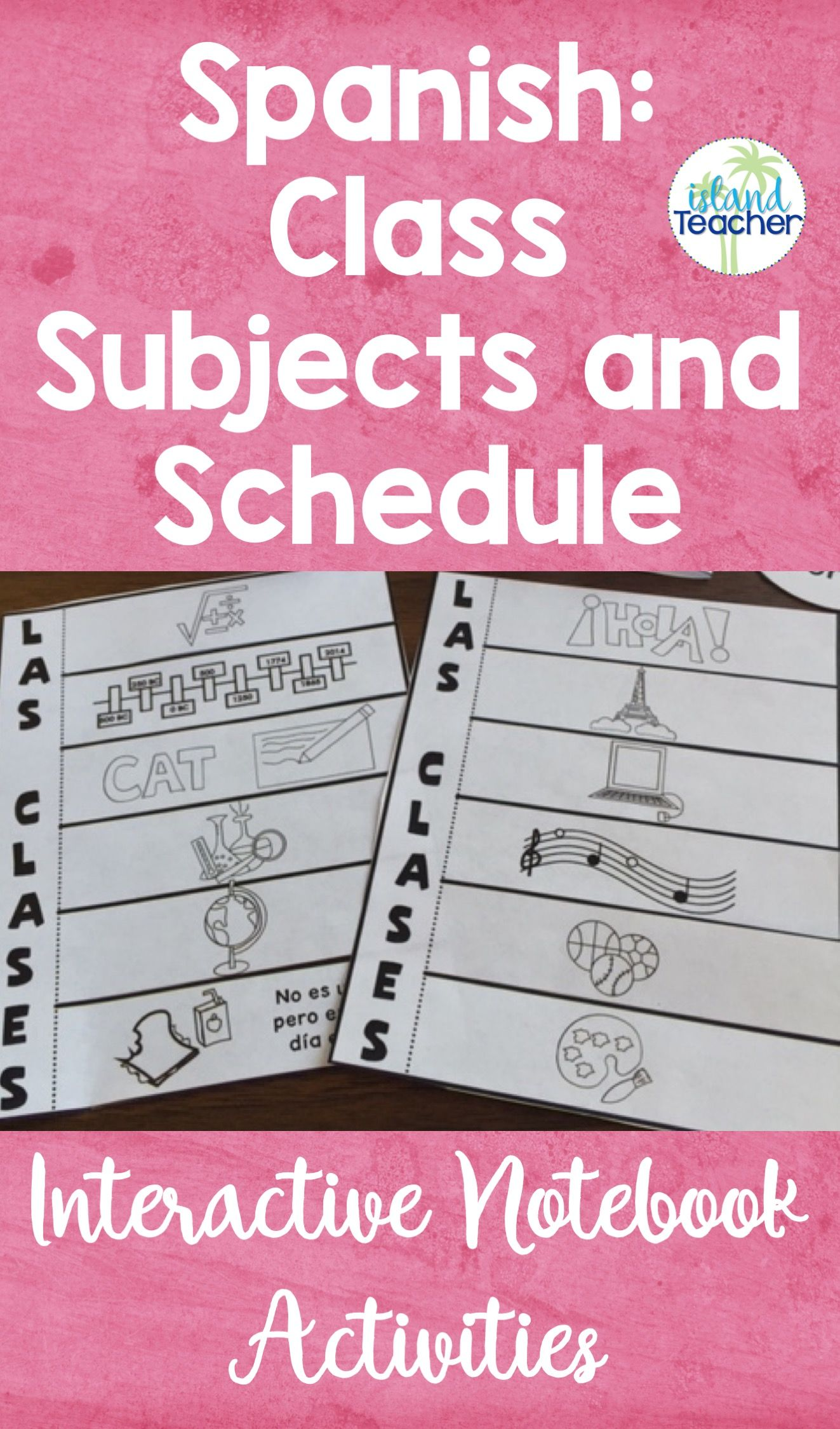 Spanish Interactive Notebook Class Subjects And Schedule