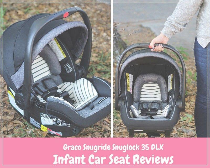 Graco Snugride Snuglock 35 Dlx Infant Car Seat Reviews Baby Care