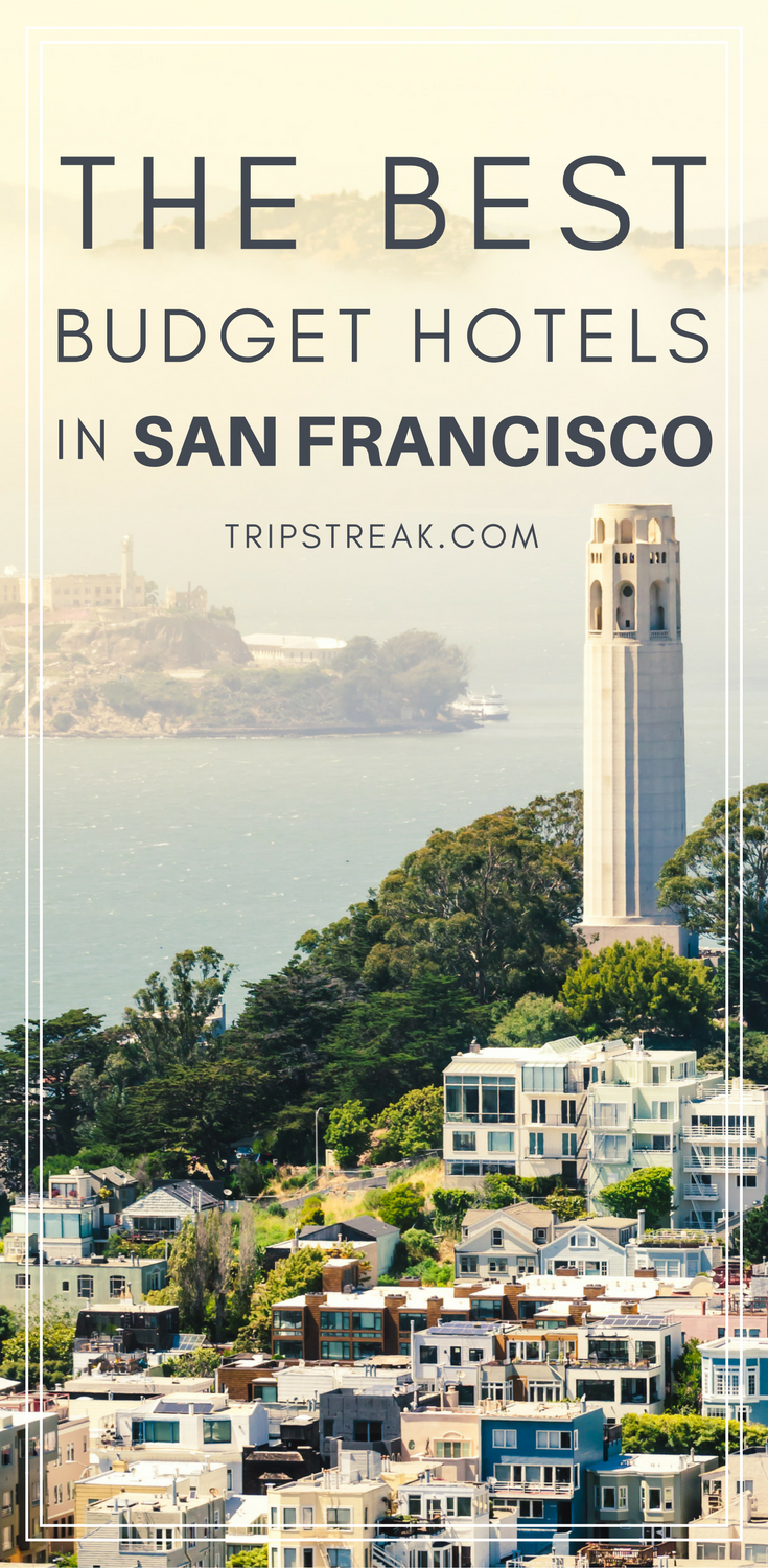 Best Budget Hotels San Francisco Things To Do In San Francisco