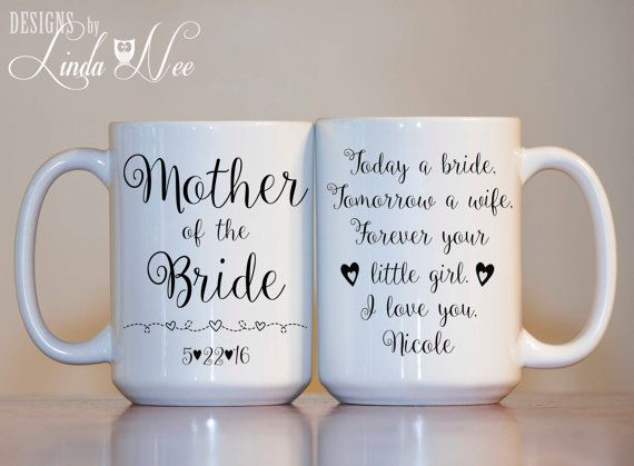 Personalized Mother Of The Bride Mug Today A Tomorrow Wife Forever Your Little I Love You Wedding Gift Mob Mog Mph55