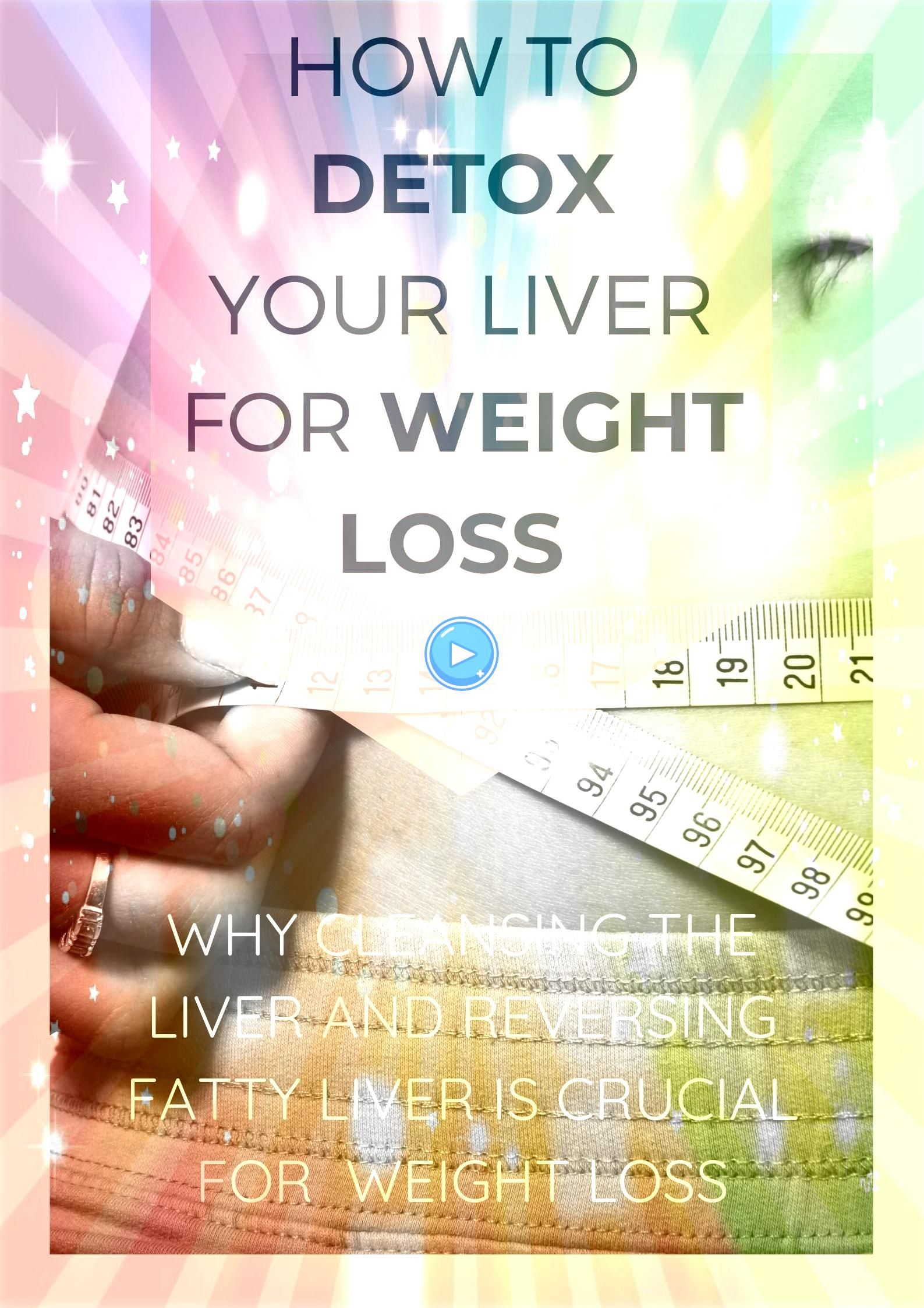To Detox Your Liver for Weight Loss Do you want to know how to detox your liver for weight loss and why cleansing the liver and reversing fatty liver is crucial for weigh...