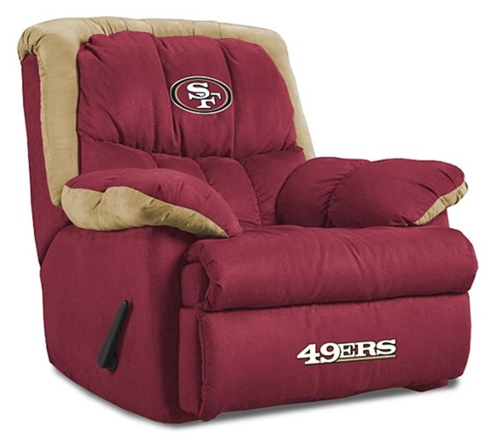 San Francisco 49ers Home Team Recliner Want Can It