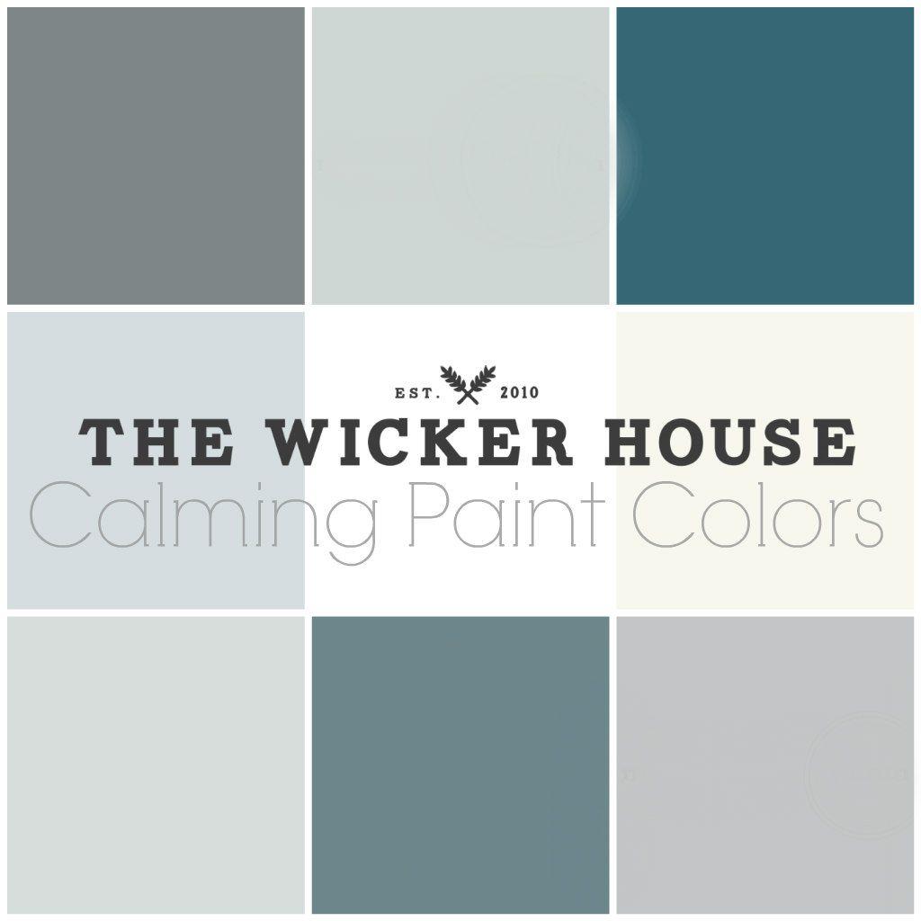 9 Calming Paint Colors Calming Paint Colors Farmhouse Paint