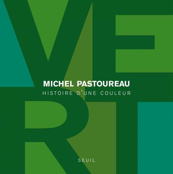 Vert - Michel Pastoureau - Beaux-Livres via @EditionsduSeuil