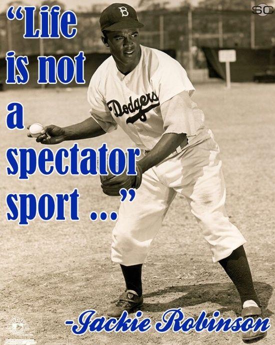 Jackie Robinson Jackie Robinson Famous Baseball Quotes Baseball