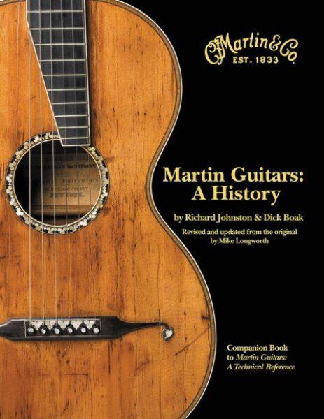Martin Guitars A History Martin Guitar Guitar Martin Acoustic Guitar