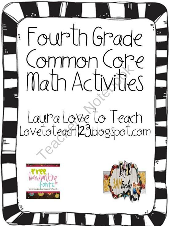 Fourth Grade Common Core Math from Love to Teach on