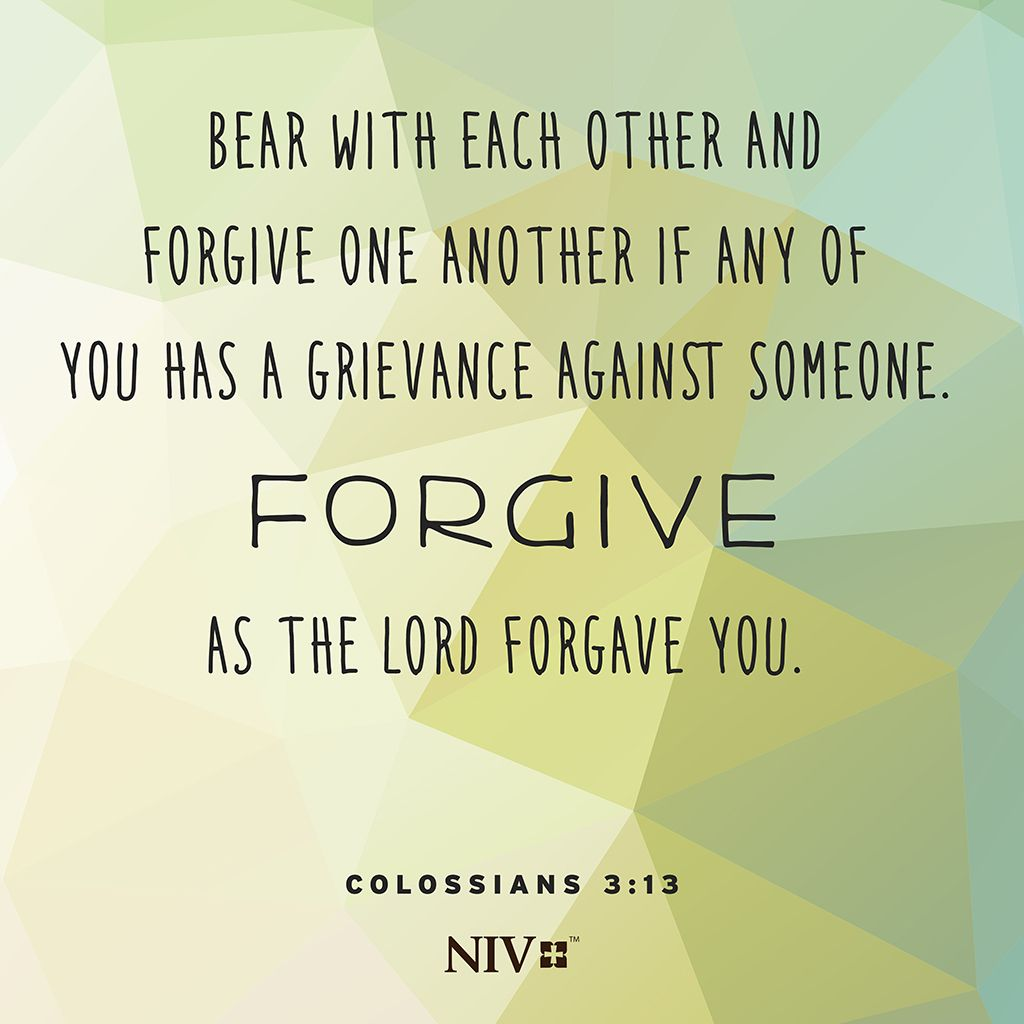 Quotes About Love In The Bible Niv Scripture About Forgiving Others Just As The Lord Has Forgiven
