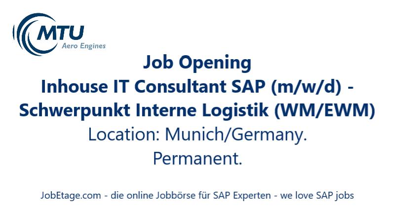 Hiring Inhouse It Consultant Sap M W D Schwerpunkt Interne Logistik Wm Ewm Location Munich Germany Flexible Start Date In 2020 Job Ads Job Opening Job Board